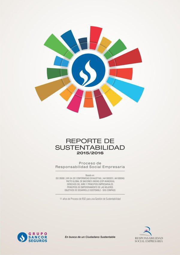 Grupo Sancor Seguros presentó su Reporte de Sustentabilidad 2015 - 2016, incorporando los ODS y sus metas a través de la herramienta SDG Compass